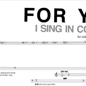 "an excerpt from the score of ""for you i sing in colours"", a piece for cello and electronics."